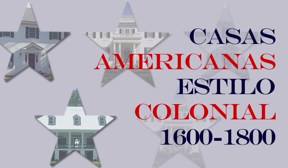 casas-americanas-estilo-colonial